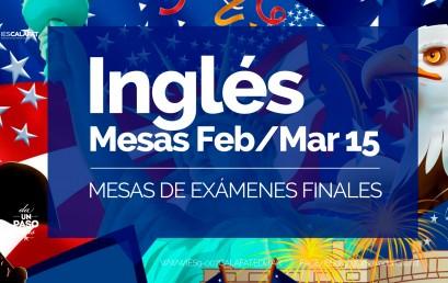 Profesorado de Inglés: Mesas finales Feb/Mar 2015