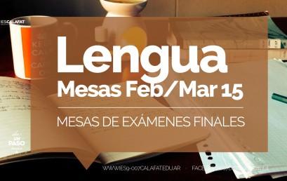 Lengua y Literatura: Mesas finales Feb/Mar 2015