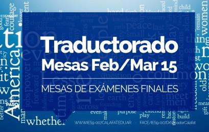 Traductorado de Inglés: Mesas finales Feb/Mar 2015