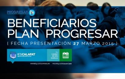 Presentación de alumnos beneficiarios PROGRESAR hasta el 27/3