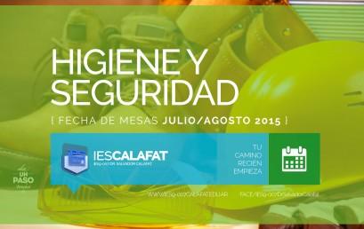 Higiene y Seguridad: Mesas finales Julio/Agosto 2015
