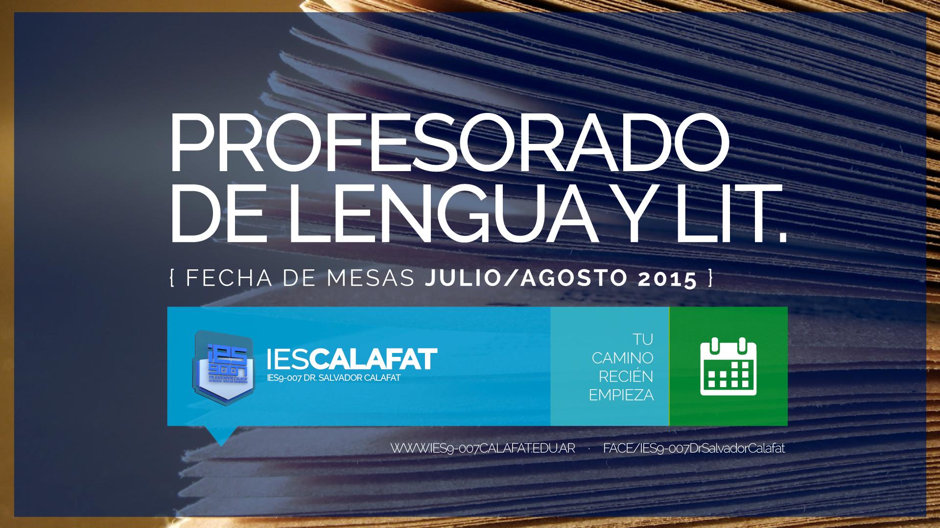 Profesorado de Lengua y Literatura: Mesas finales Julio/Agosto 2015