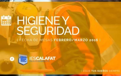 Higiene y Seguridad: Mesas Feb/Marzo16