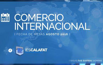 Comercio Internacional: Mesas Agosto16
