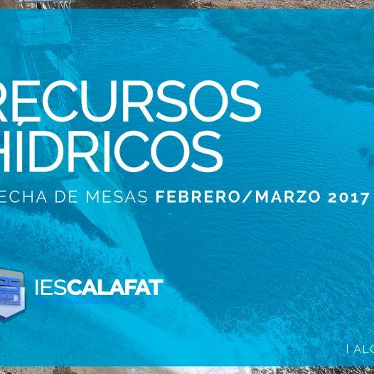 Mesas Finales Feb/Marzo17: Recursos Hídricos