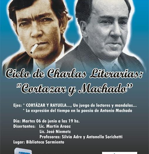 """Ciclo de """"Charlas Literarias"""": Cortázar y Machado"""