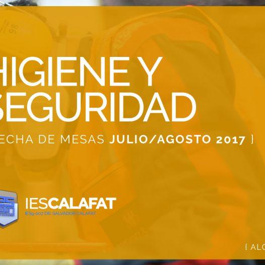 Mesas Finales Jul/Ago17: Higiene y Seguridad