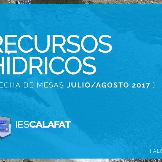 Mesas Finales Jul/Ago17: Recursos Hídricos