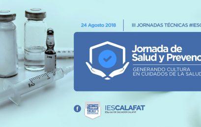"""3° Jornadas Técnicas IESCalafat """"Salud y Prevención"""""""