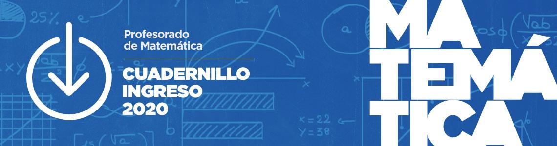 Cuadernillo Matemática / Ingreso 2020
